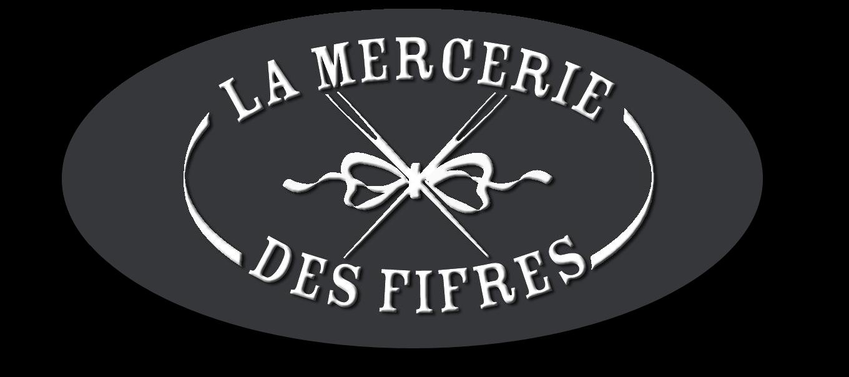 LA MERCERIE DES FIFRES